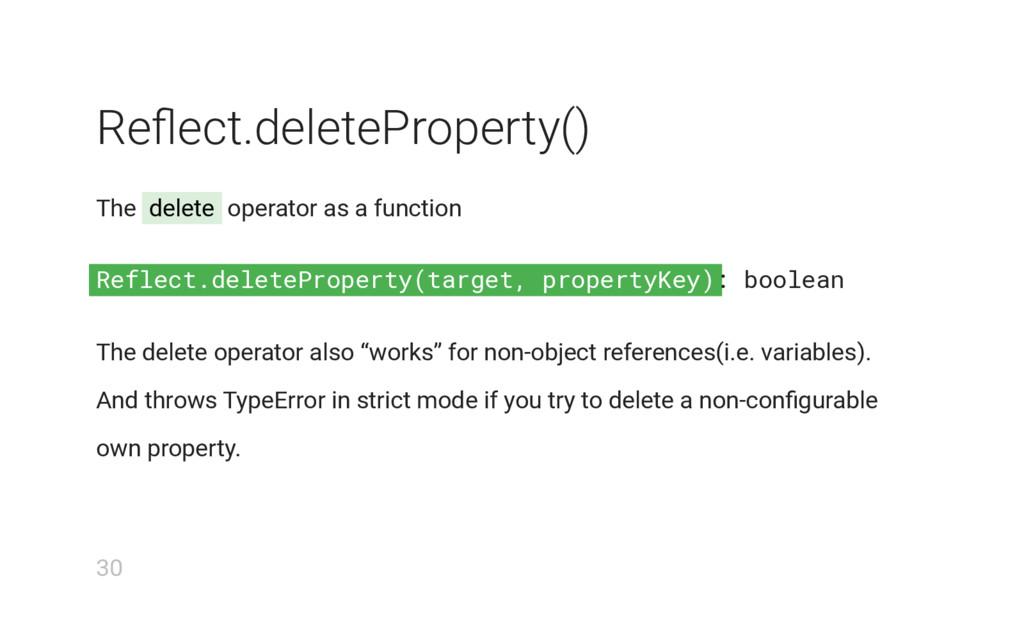 Reflect.deleteProperty(target, propertyKey) Refl...