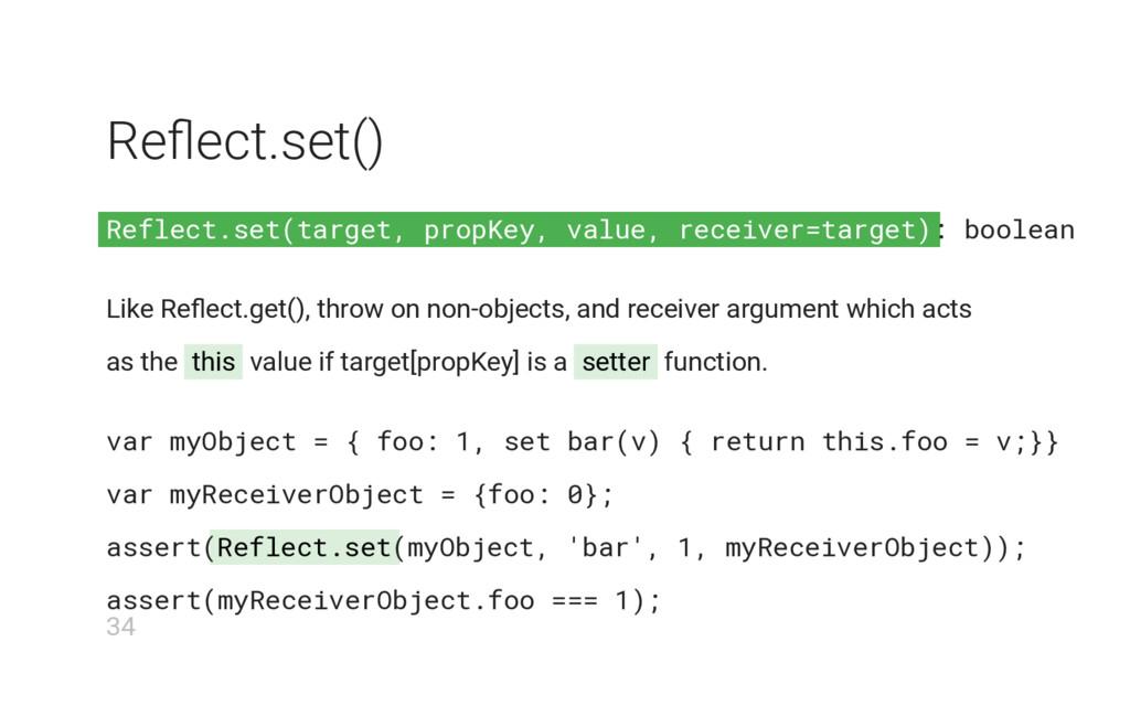 Reflect.set(target, propKey, value, receiver=ta...