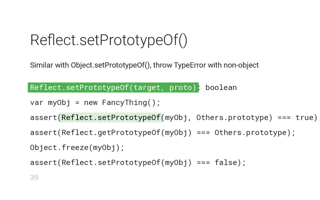 Reflect.setPrototypeOf(target, proto) Reflect.s...