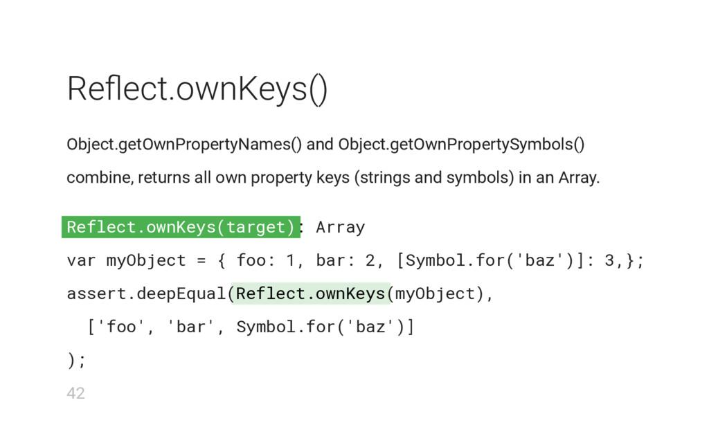 Reflect.ownKeys(target) Reflect.ownKeys Reflect....