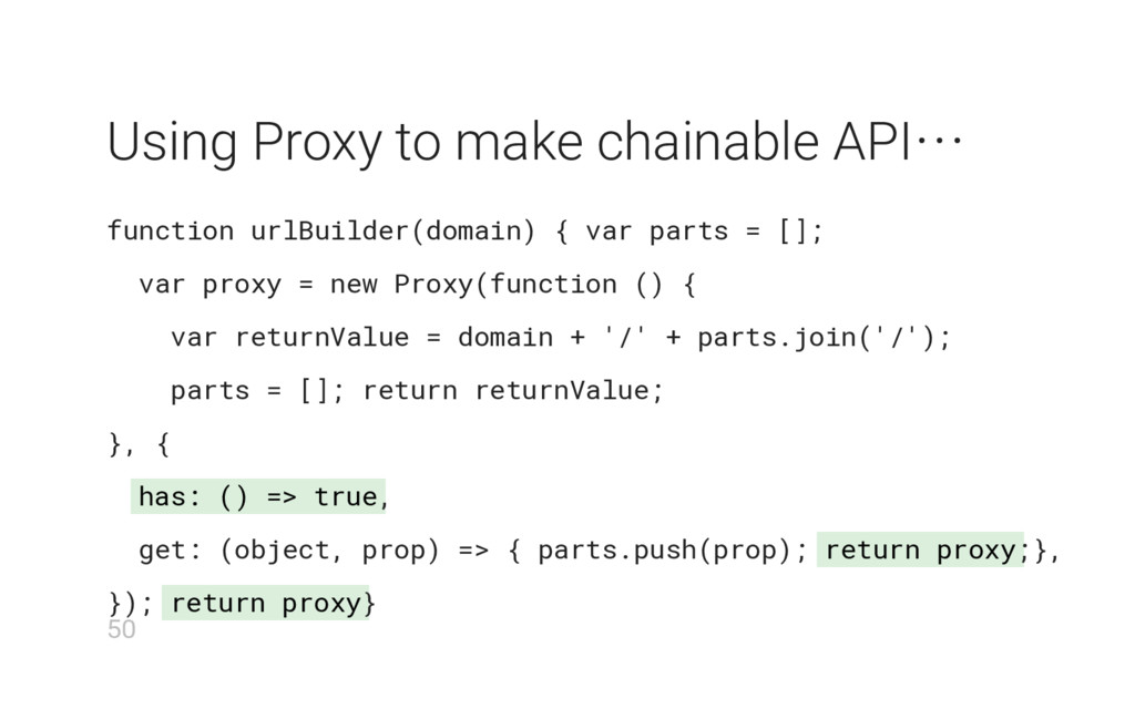 has: () => true return proxy return proxy Using...