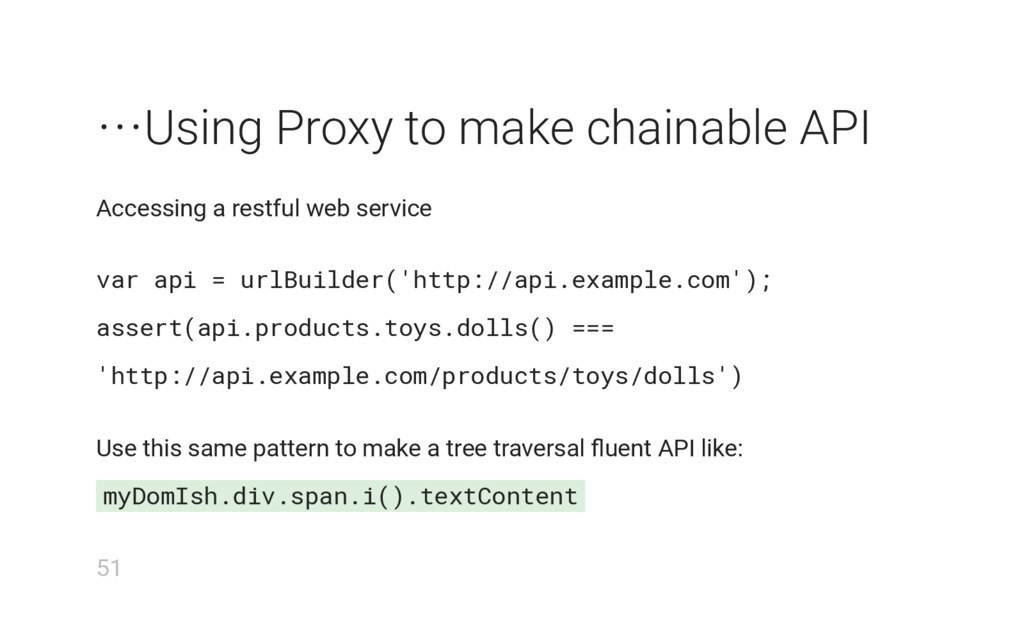 ⋯Using Proxy to make chainable API Accessing a ...