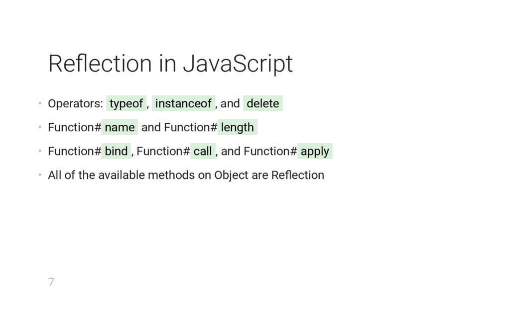 Reflection in JavaScript • Operators: typeof , i...