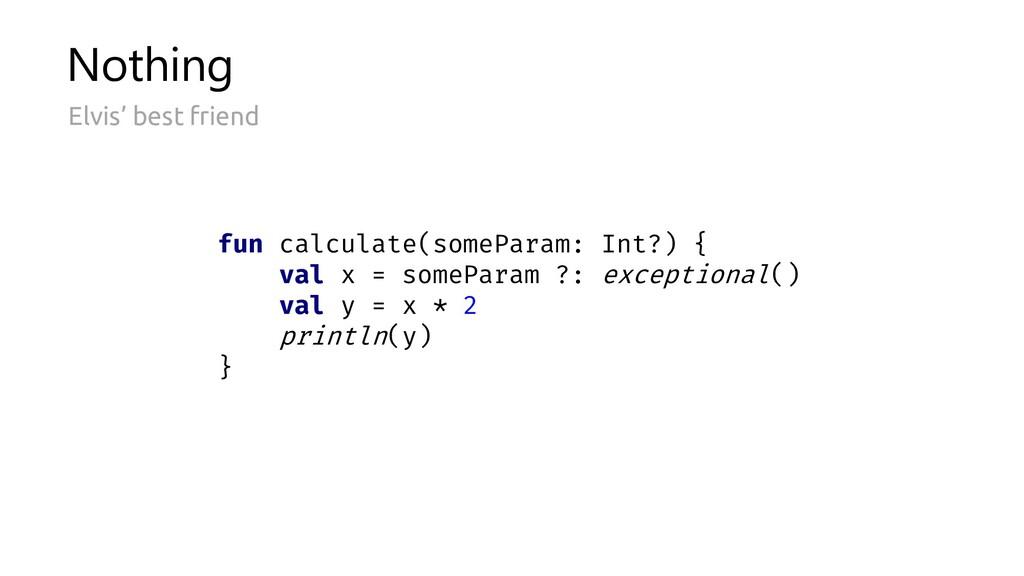Nothing Elvis' best friend fun calculate(somePa...