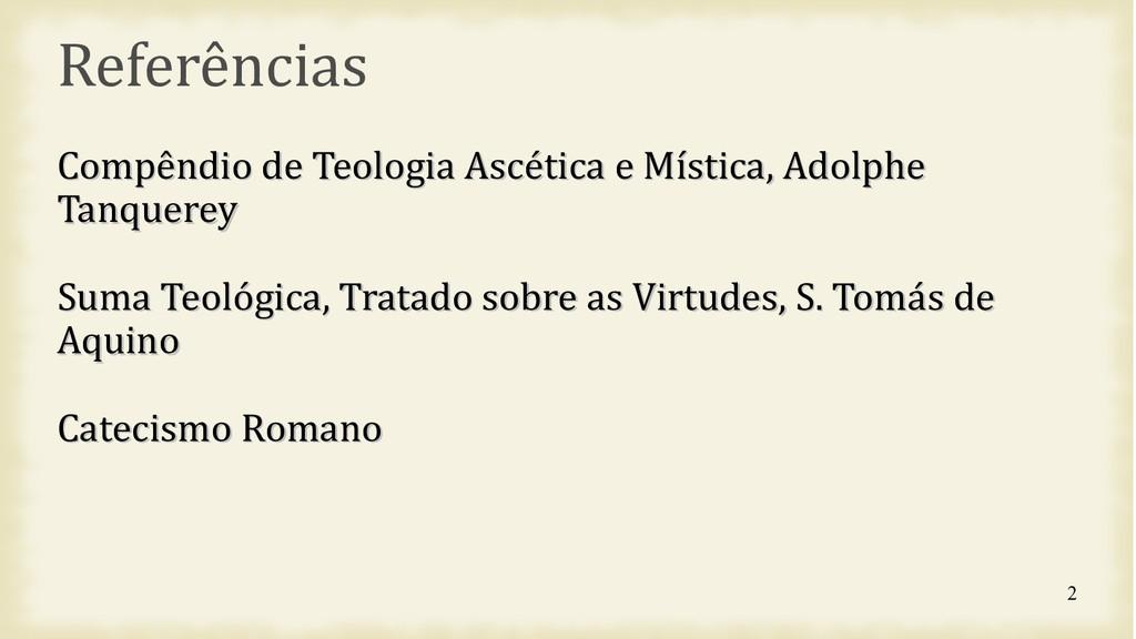 2 Referências Compêndio de Teologia Ascética e ...
