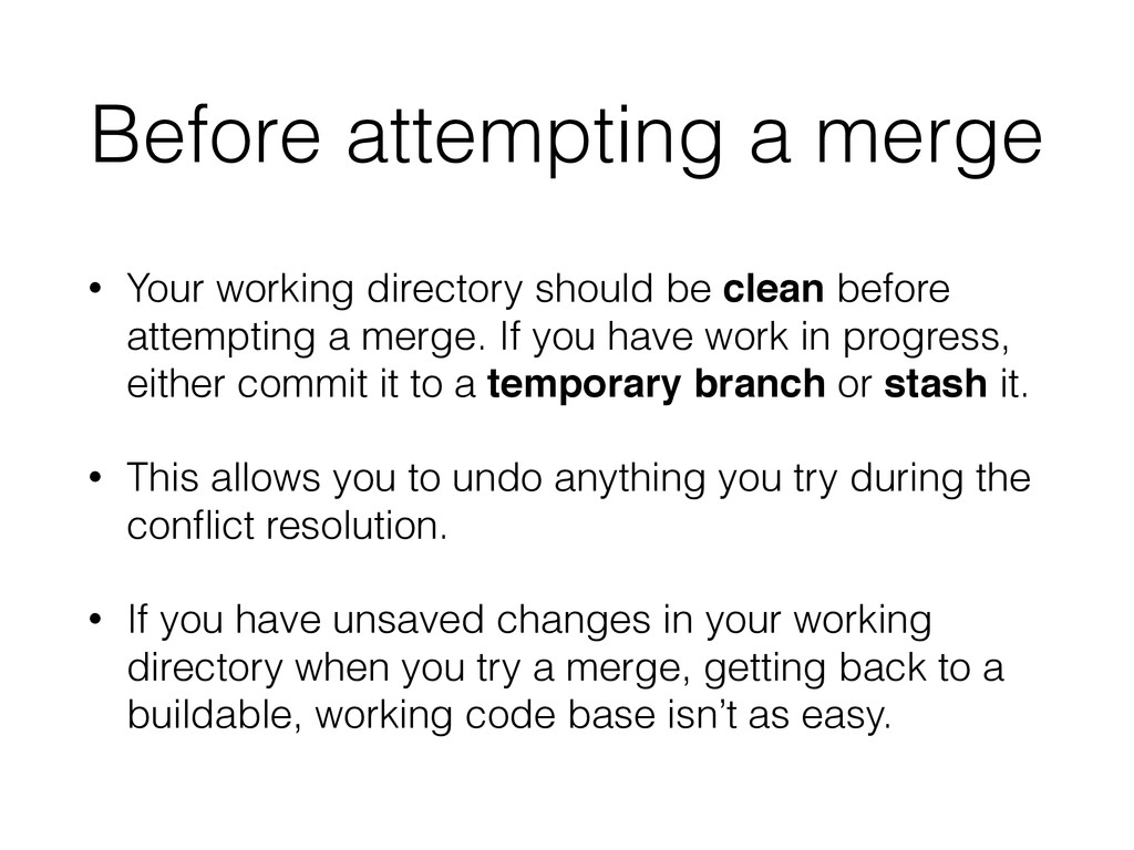 Before attempting a merge • Your working direct...