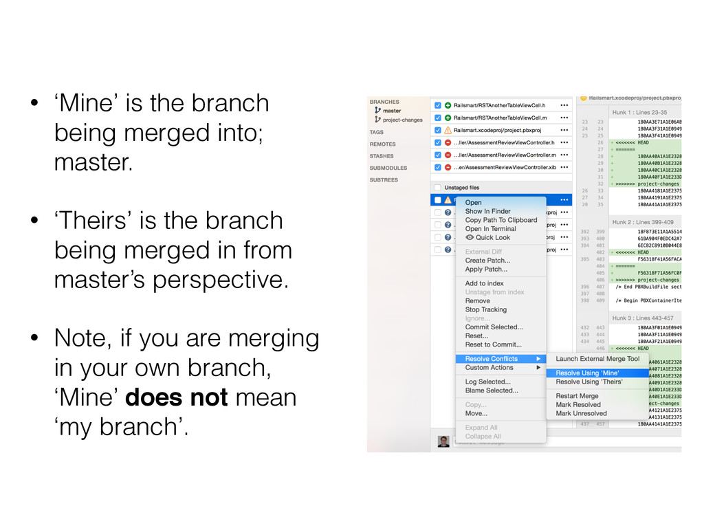 • 'Mine' is the branch being merged into; maste...