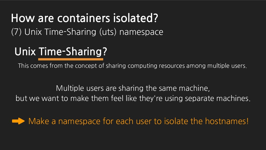 Make a namespace for each user to isolate the h...