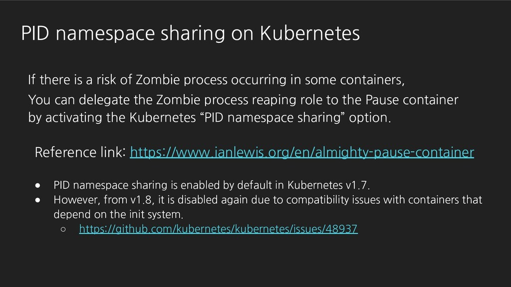 PID namespace sharing on Kubernetes If there is...