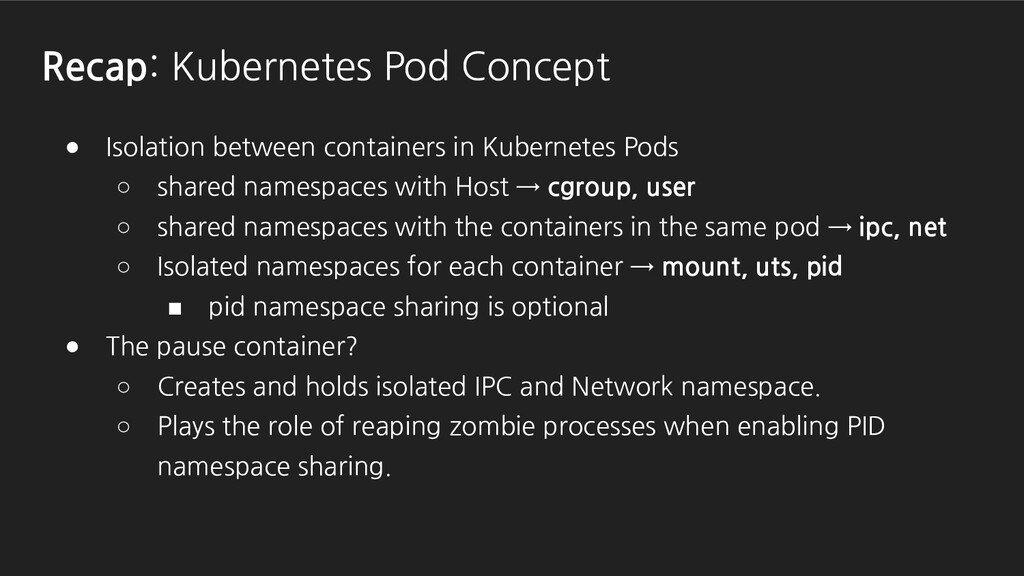 ● Isolation between containers in Kubernetes Po...