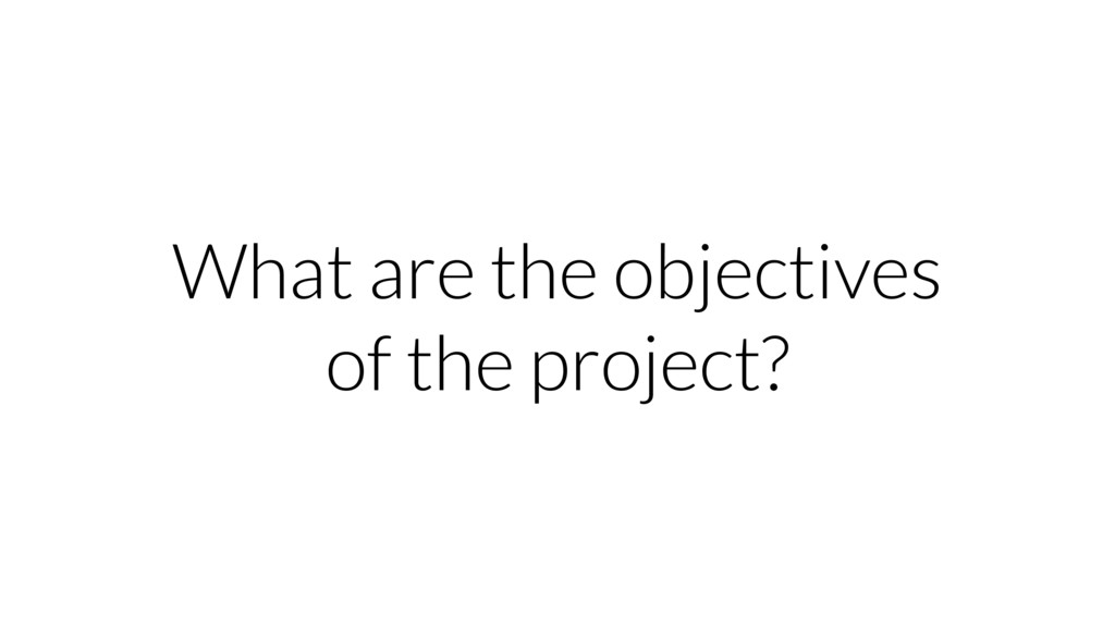 What are the objectives of the project?