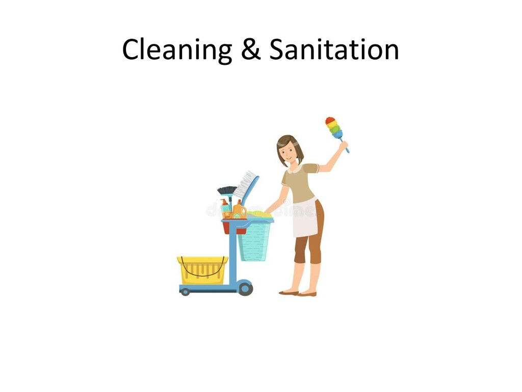 Cleaning & Sanitation