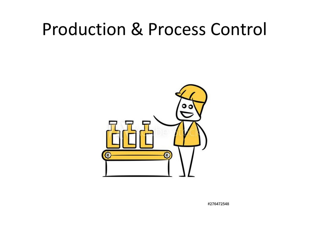 Production & Process Control
