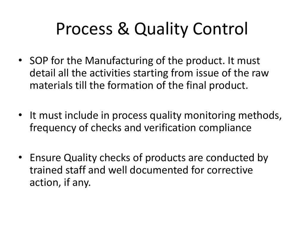 Process & Quality Control • SOP for the Manufac...