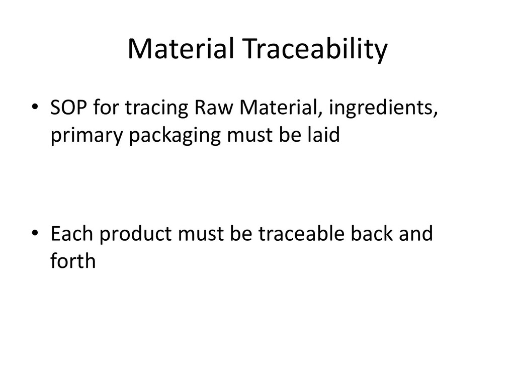 Material Traceability • SOP for tracing Raw Mat...