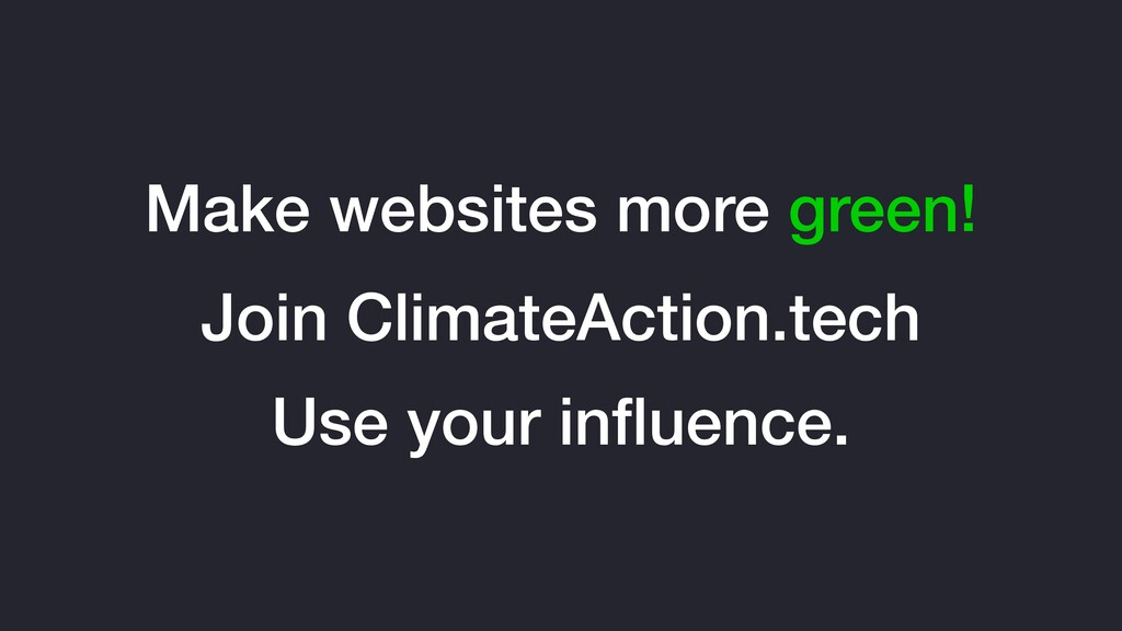 Make websites more green! Join ClimateAction.te...