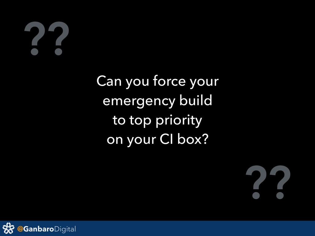 @GanbaroDigital ?? ?? Can you force your emerge...
