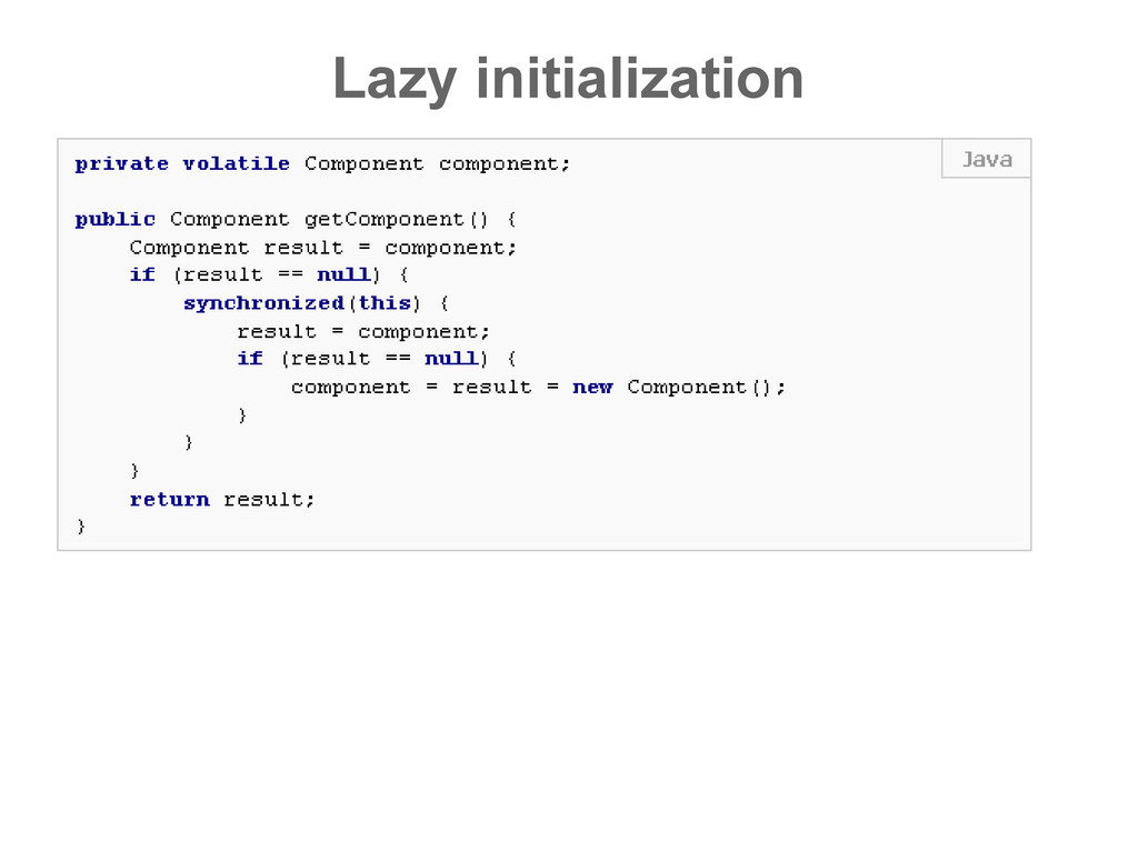 Lazy initialization