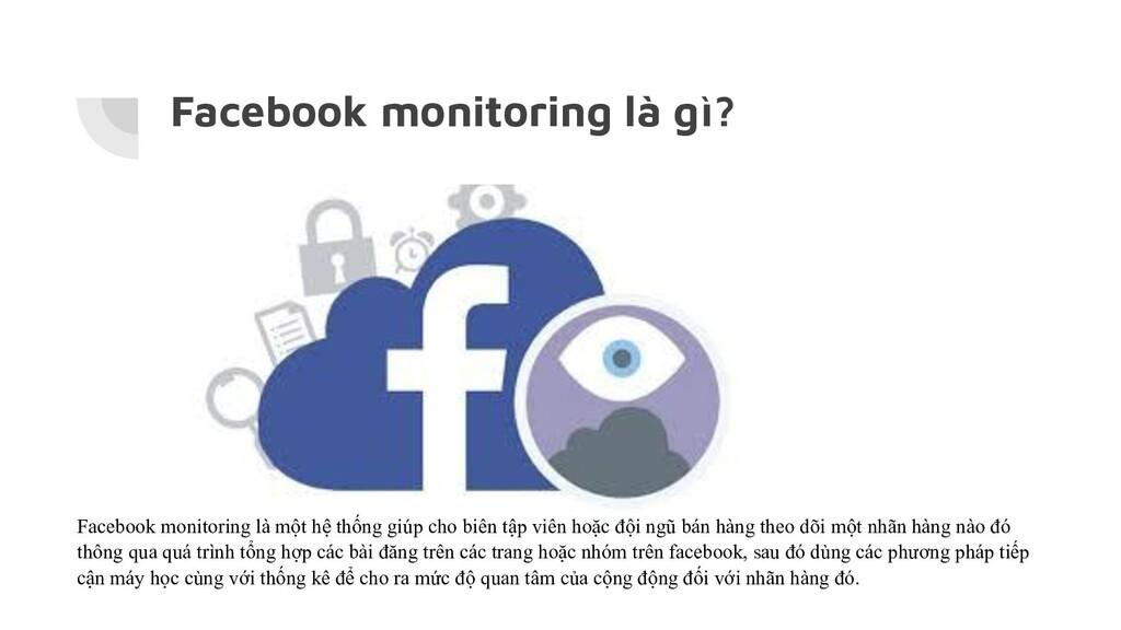 Facebook monitoring là gì? Facebook monitoring ...