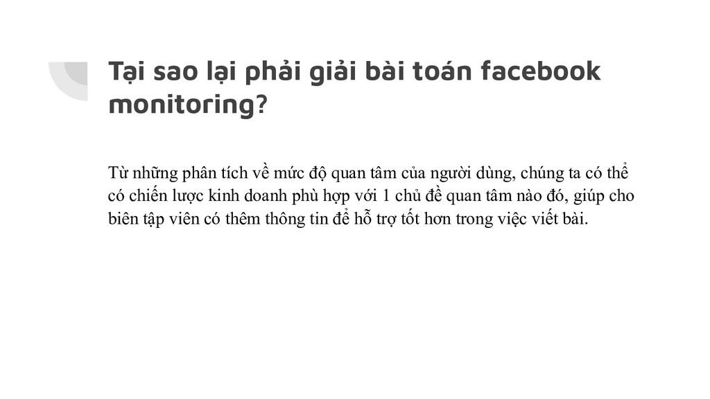 Tại sao lại phải giải bài toán facebook monitor...