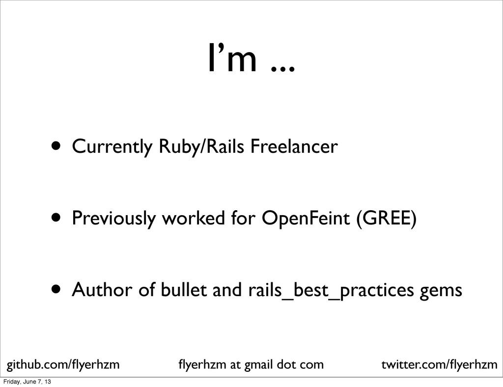 I'm ... • Currently Ruby/Rails Freelancer • Pre...