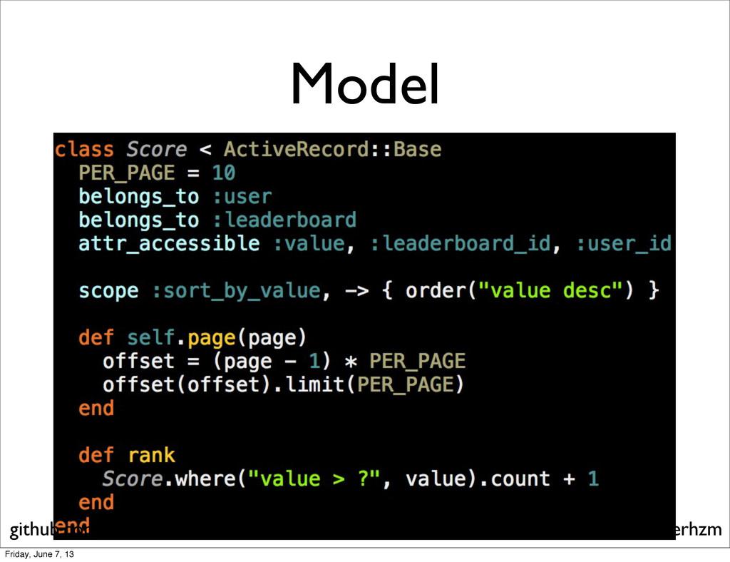 Model flyerhzm at gmail dot com github.com/flyerh...