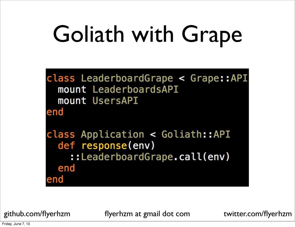 Goliath with Grape flyerhzm at gmail dot com git...