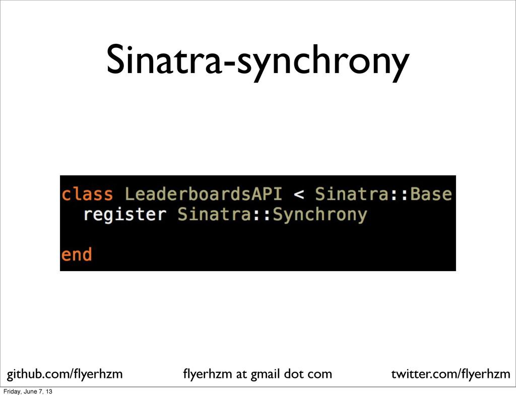 Sinatra-synchrony flyerhzm at gmail dot com gith...