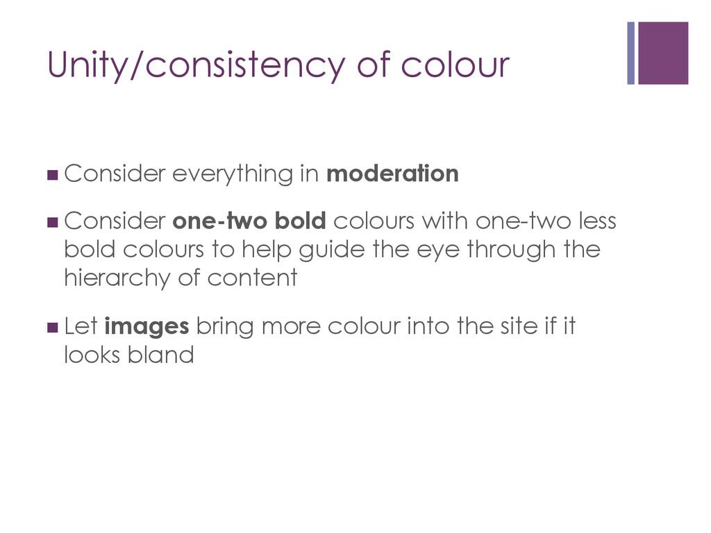 Unity/consistency of colour nConsider everyth...