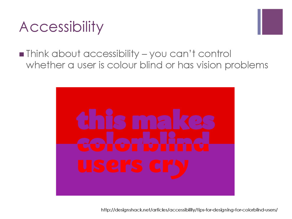 Accessibility nThink about accessibility – yo...