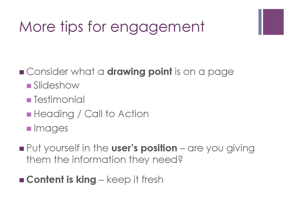 More tips for engagement nConsider what a dra...