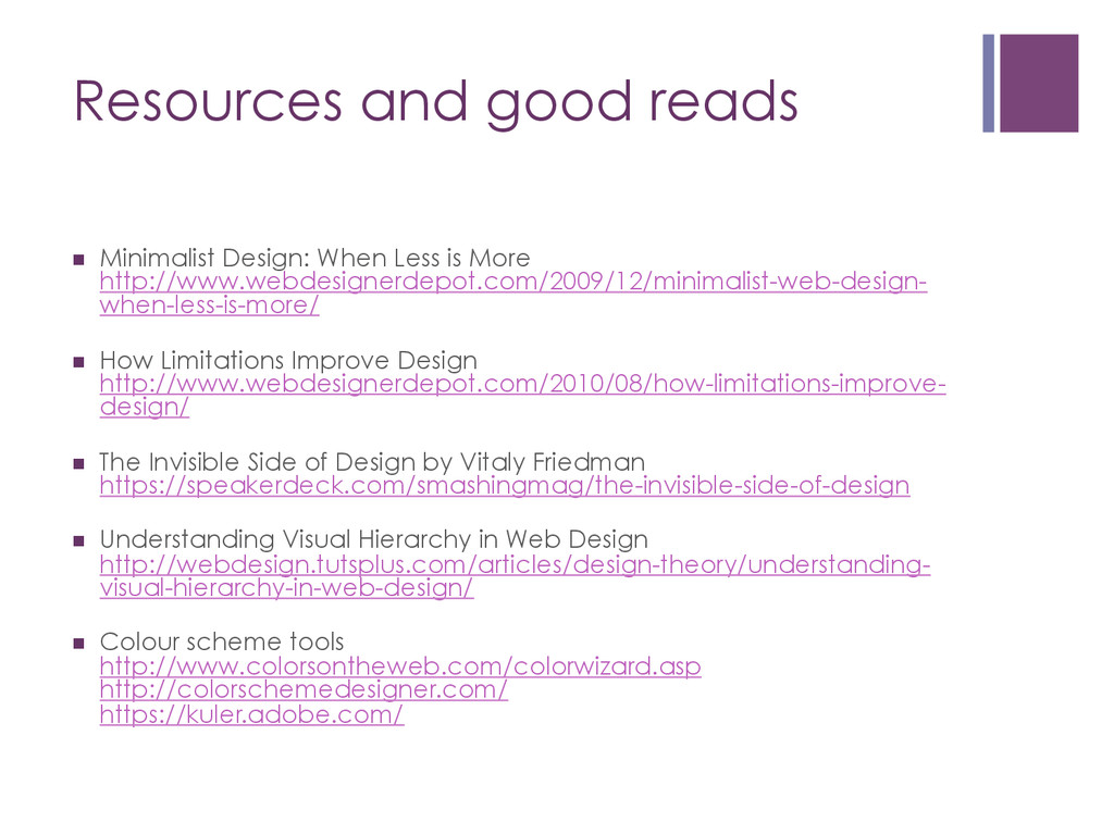 Resources and good reads n Minimalist Design:...
