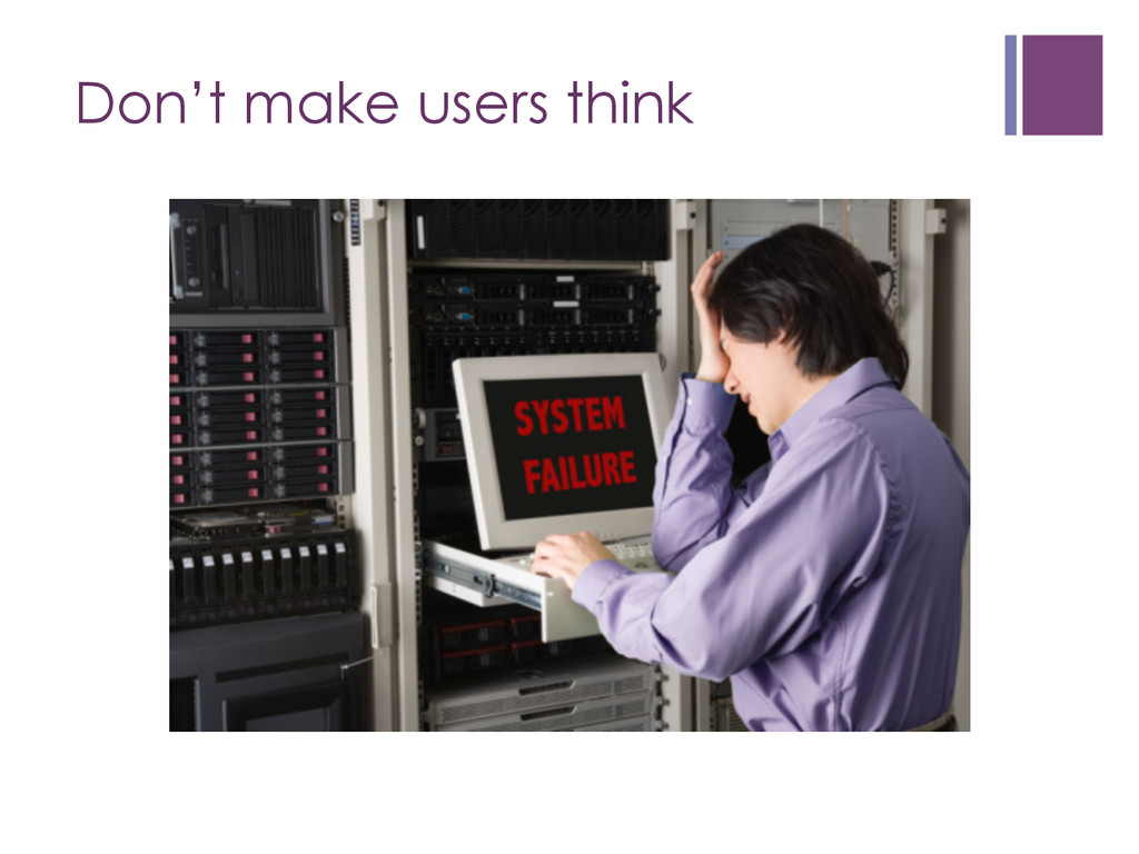 Don't make users think
