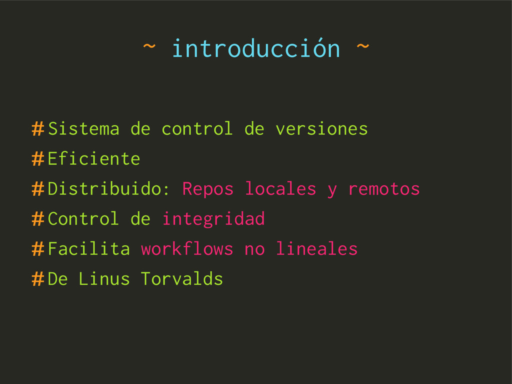 ~ introducción ~ #Sistema de control de version...