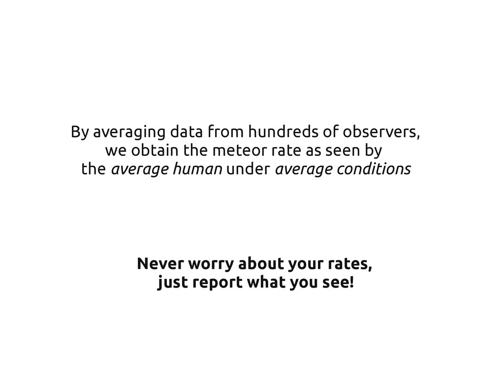 Never worry about your rates, just report what ...