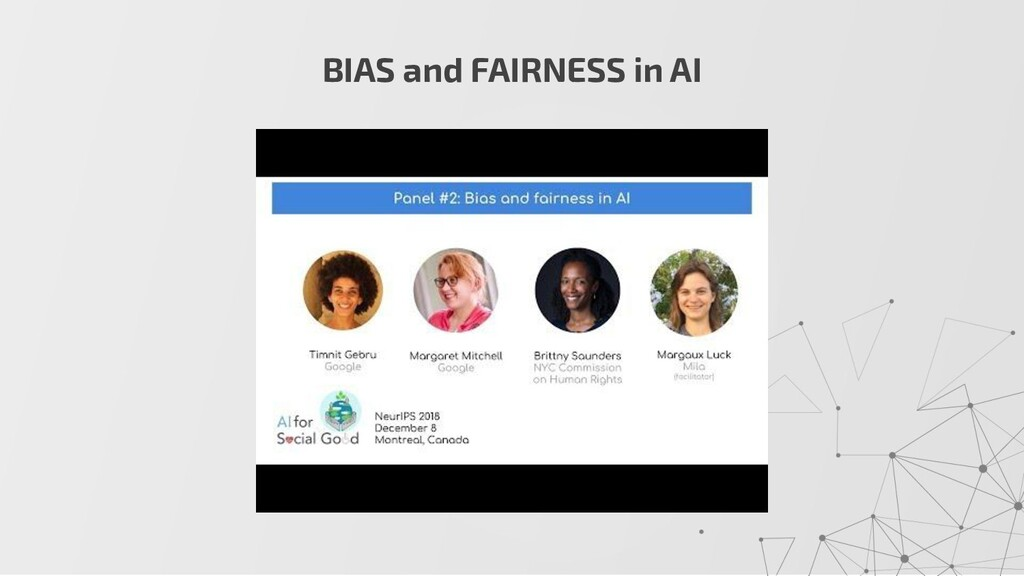 BIAS and FAIRNESS in AI