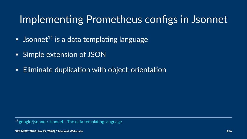 Implemen'ng Prometheus configs in Jsonnet • Json...