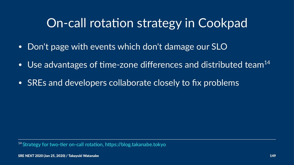 On-call rota+on strategy in Cookpad • Don't pag...