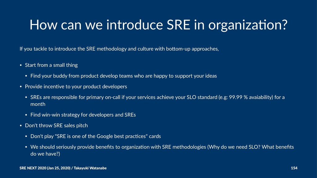 How can we introduce SRE in organiza3on? If you...