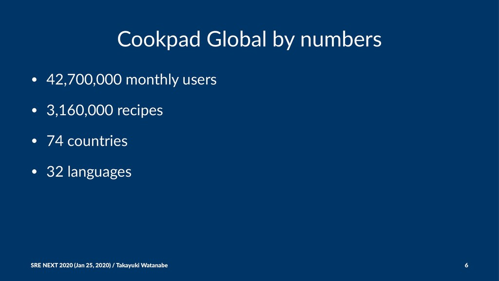 Cookpad Global by numbers • 42,700,000 monthly ...
