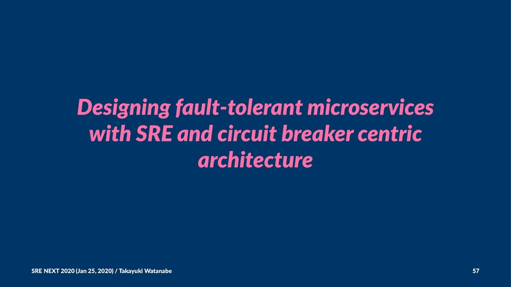Designing fault-tolerant microservices with SRE...