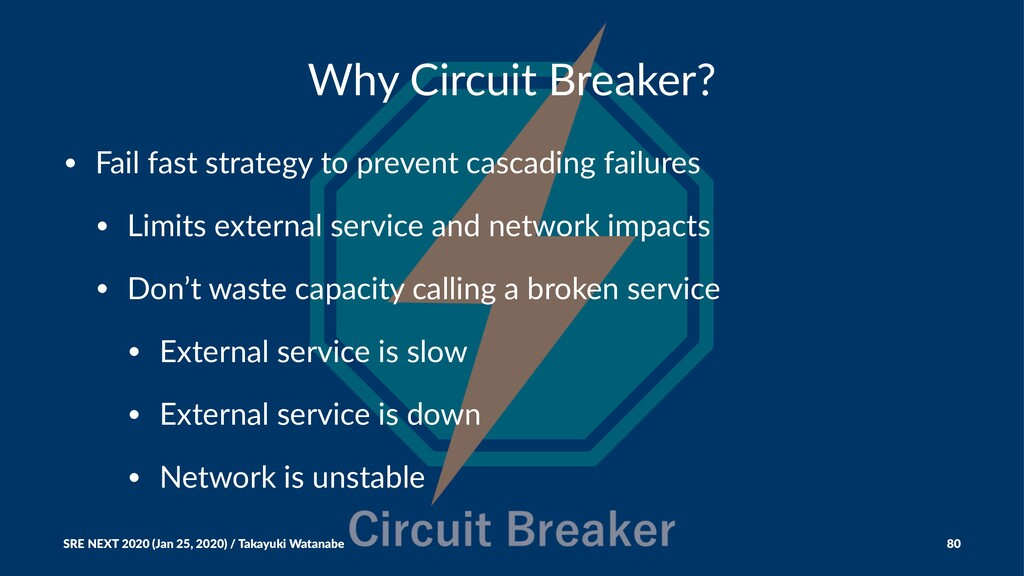 Why Circuit Breaker? • Fail fast strategy to pr...