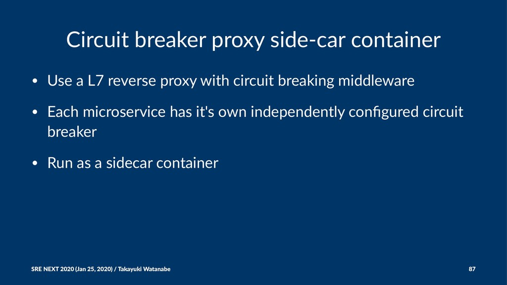 Circuit breaker proxy side-car container • Use ...