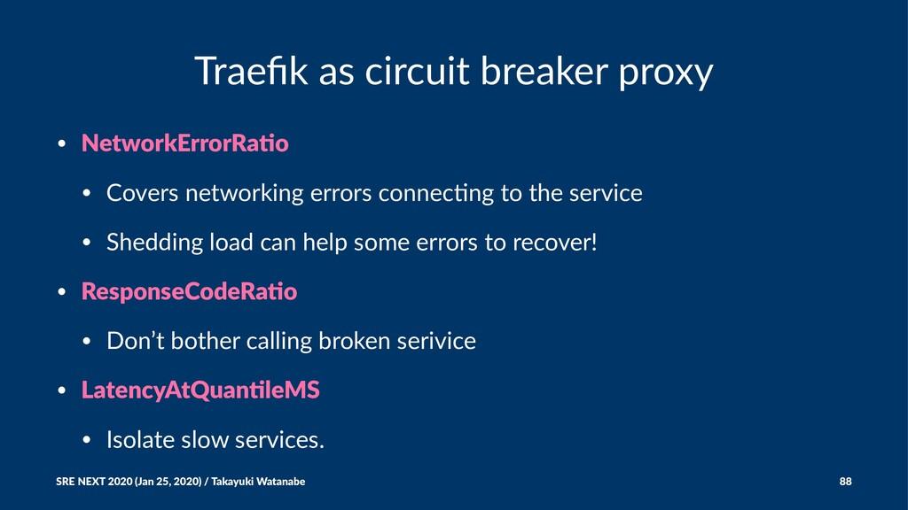 Traefik as circuit breaker proxy • NetworkErrorR...