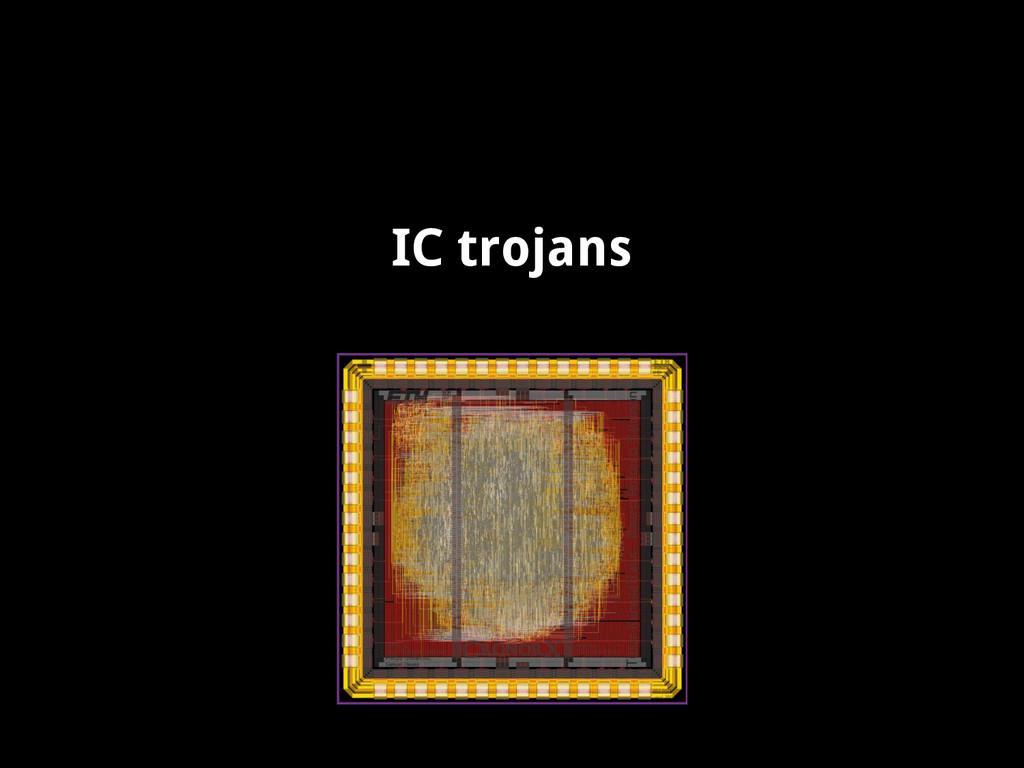 IC trojans