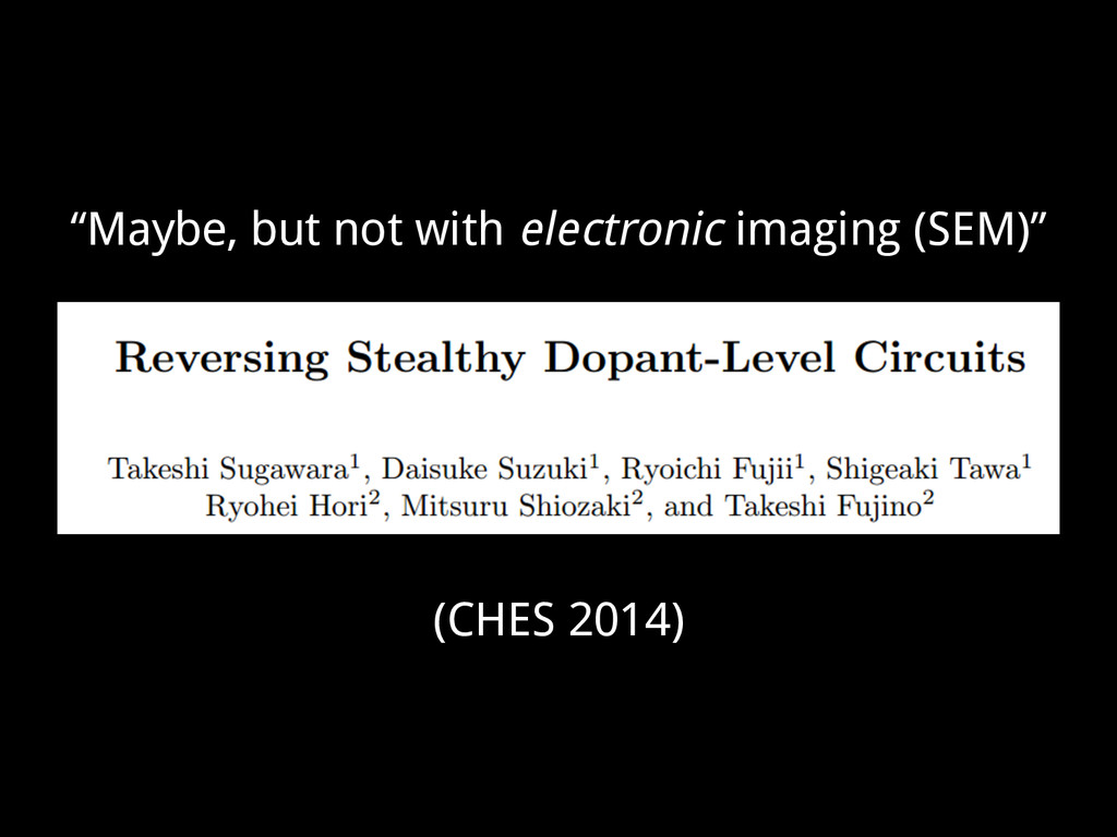 """Maybe, but not with electronic imaging (SEM)"" ..."