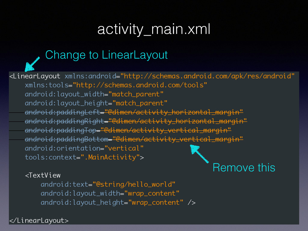 """<LinearLayout xmlns:android=""""http://schemas.and..."""