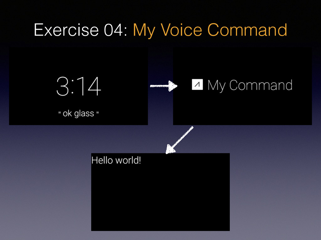 Exercise 04: My Voice Command