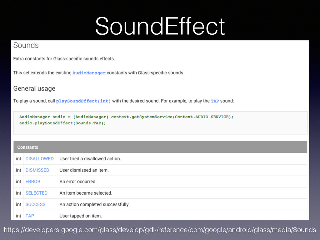 SoundEffect https://developers.google.com/glass...