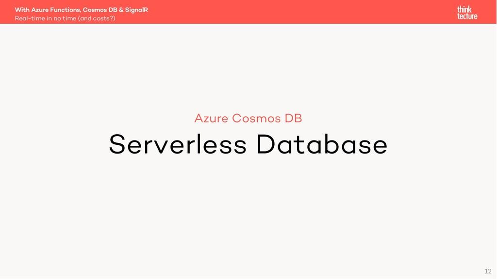 12 Azure Cosmos DB Serverless Database Real-tim...